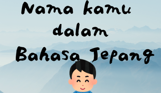 Cara menulis Nama dalam bahasa Jepang