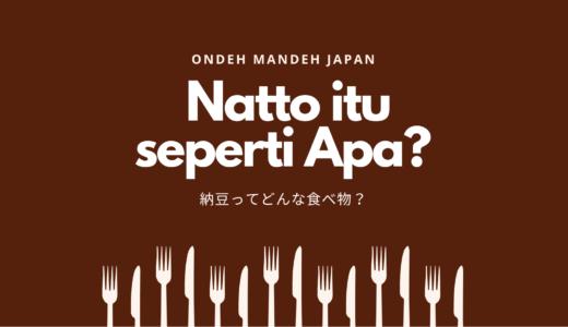 Natto itu seperti apa?